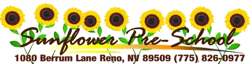 Sunflower Preschool 1080 Berrum Lane Reno , Nevada 89509